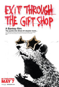 Exit Through the Gift Shop is famous graffiti artist Banksy's first feature length film